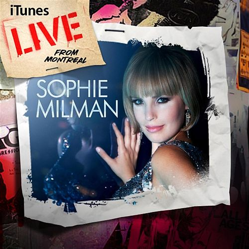 iTunes Live from Montreal by Sophie Milman