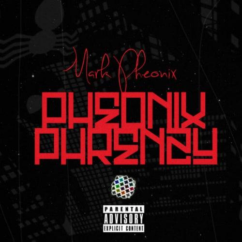 Pheonix Phrenzy (Singles) by Mark Pheonix