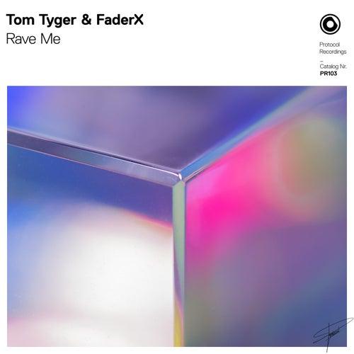 Rave Me by Tom Tyger