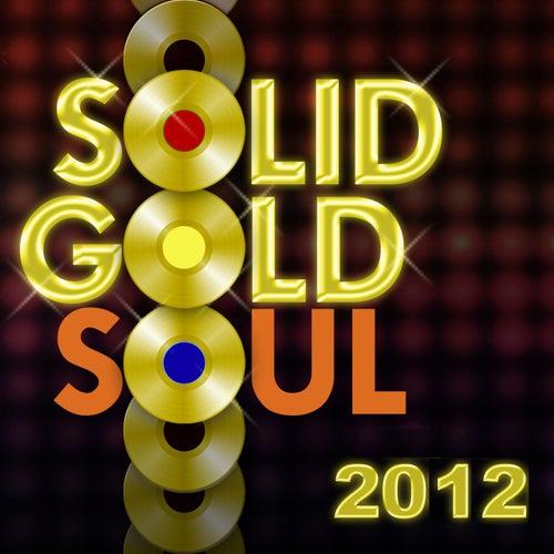 Solid Gold Soul 2012 de Various Artists