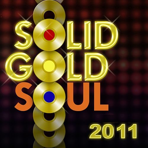 Solid Gold Soul 2011 von Various Artists