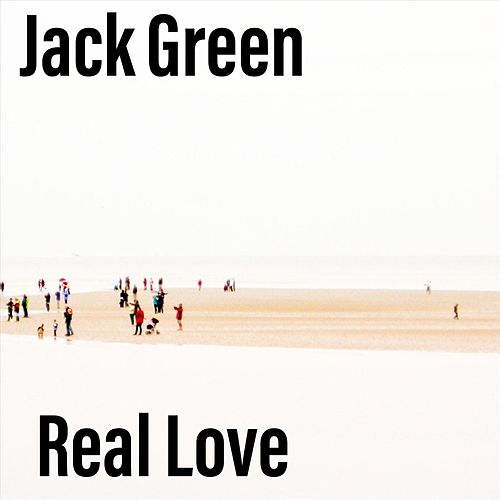 Real Love by Jack Green