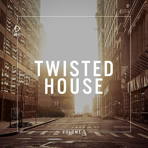 Twisted House, Vol. 5 von Various Artists