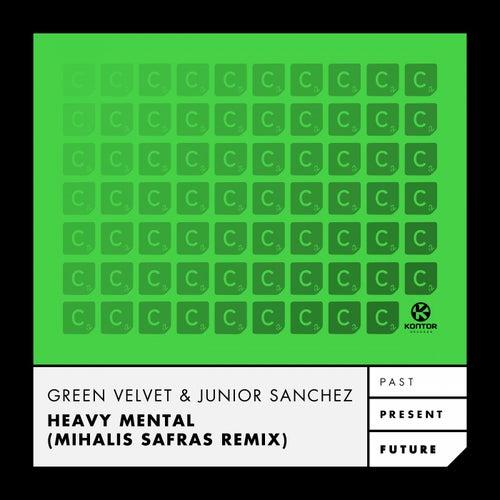 Heavy Mental (Mihalis Safras Remix) von Green Velvet