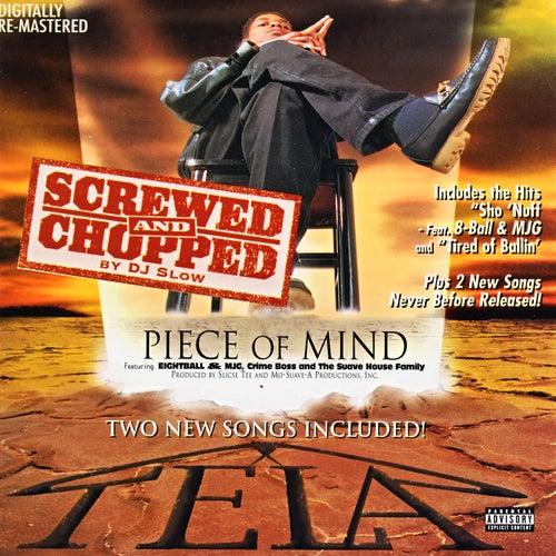 Piece Of Mind: Screwed & Chopped von Tela