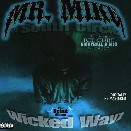 Wicked Wayz von Mr. Mike