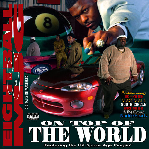 On Top Of The World von 8Ball and MJG