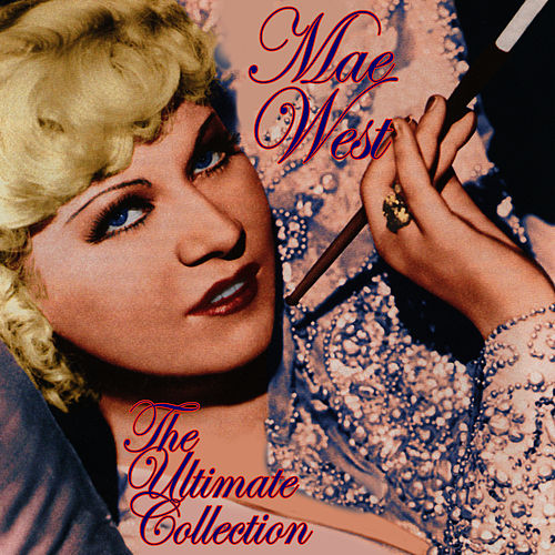 The Ultimate Collection de Mae West