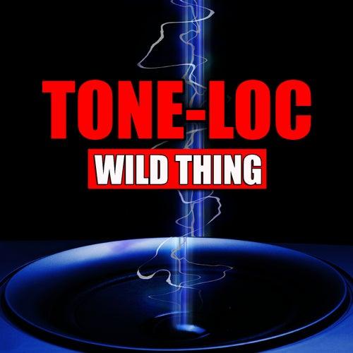 Wild Thing (Re-Recorded / Remastered Versions) von Tone Loc