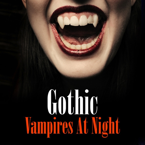 Gothic - Vampires at Night de Various Artists