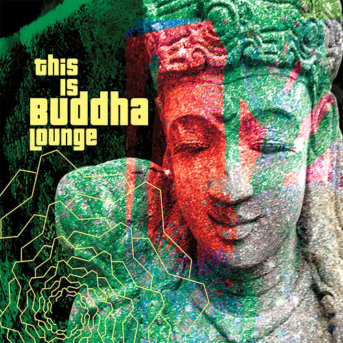 This Is Buddha Lounge von Various Artists