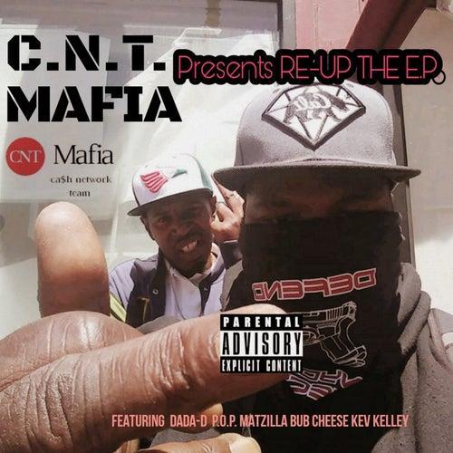 Re-Up the EP von C.N.T. Mafia