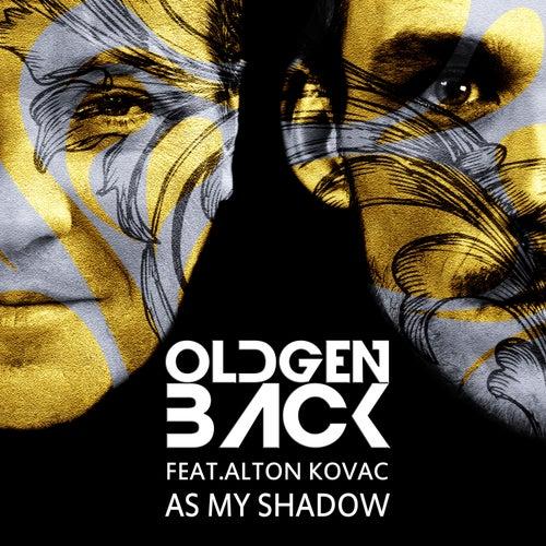 As My Shadow by Oldgenback