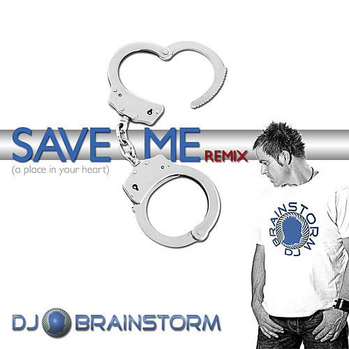 Save Me von DJ Brainstorm