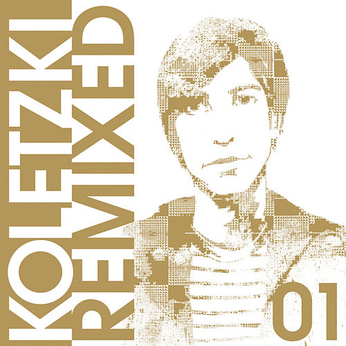 Oliver Koletzki Remixed 01 von Oliver Koletzki