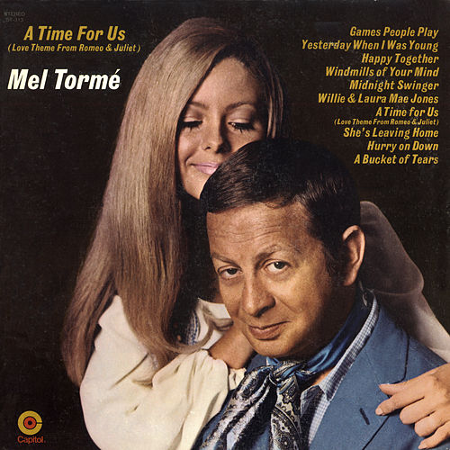 A Time For Us by Mel Torme