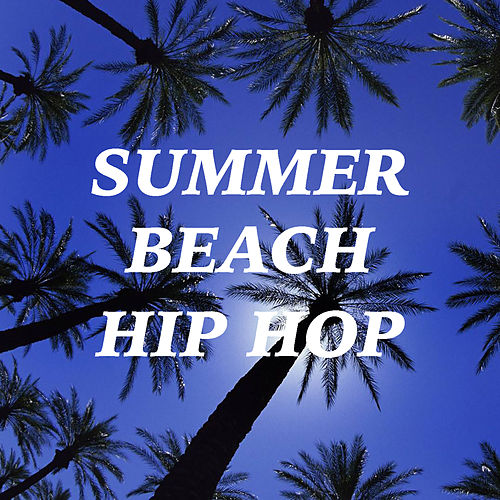 Summer Beach Hip Hop de Various Artists