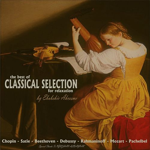 The Best Classical Selection For Relaxation de Ebubekir Akçeşme