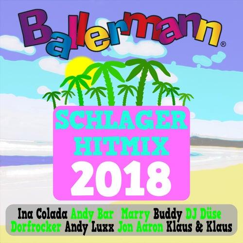 Ballermann Schlager Hitmix 2018 von Various Artists