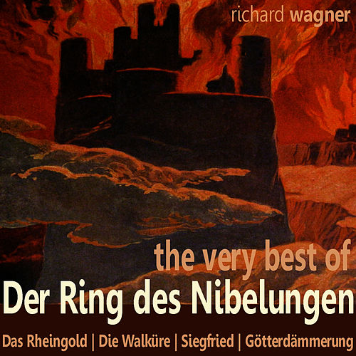Wagner: The Very Best of der Ring des Nibelungen von Ferdinand Frantz