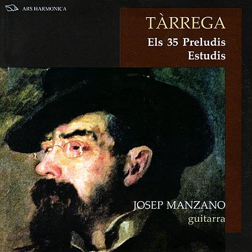 Tàrrega: Preludis Estudis by Josep Manzano