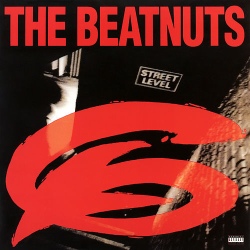 Street Level by The Beatnuts