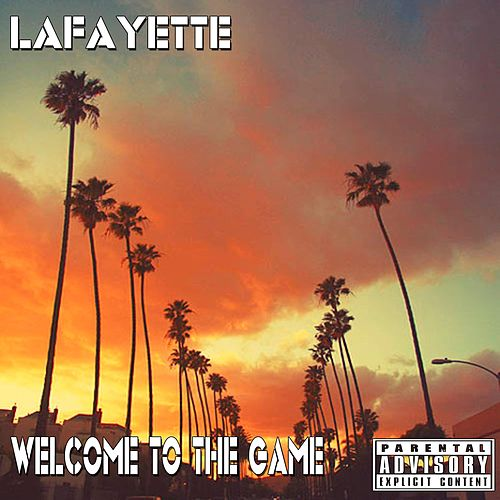 Welcome to the Game von Lafayette