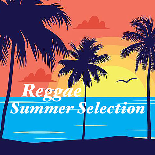 Reggae Summer Selection by Various Artists