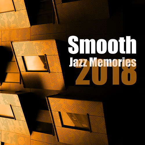 Smooth Jazz Memories 2018 de Acoustic Hits