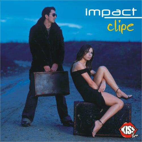 Clipe de Impact