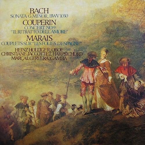 Bach, J.S.: Oboe Sonata BWV 1030b / Couperin: Les Goûts réunies: Il Ritratto dell' amore / Marais: Couplets sur Les Folies d'Espagne de Heinz Holliger
