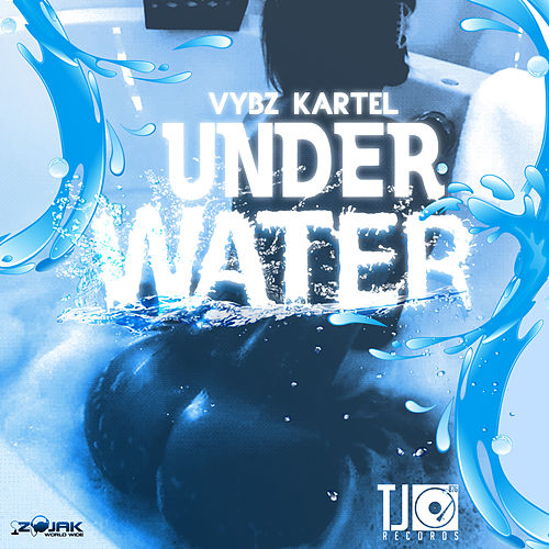 Under Water - Single by VYBZ Kartel