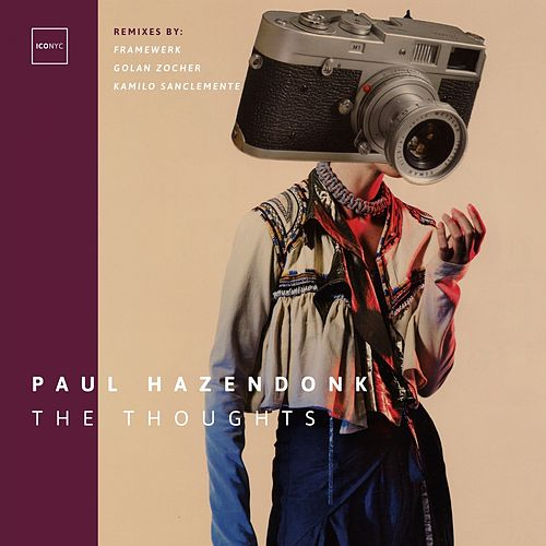 The Thoughts by Paul Hazendonk