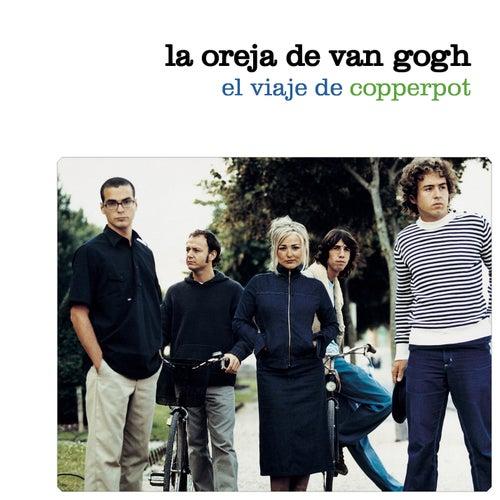 El Viaje De Copperpot de La Oreja De Van Gogh