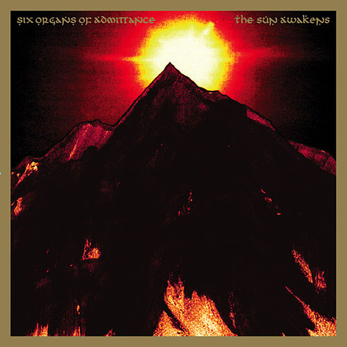The Sun Awakens by Six Organs Of Admittance