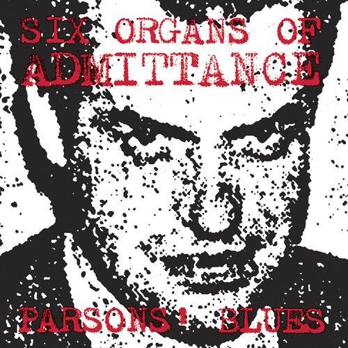 Parsons' Blues von Six Organs Of Admittance