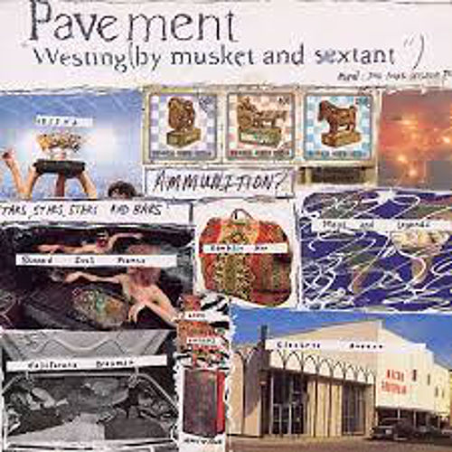 Westing (By Musket And Sextant) by Pavement