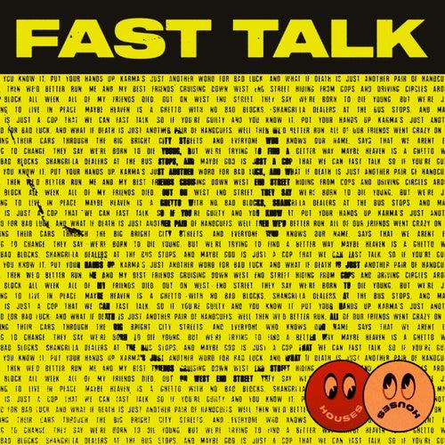 Fast Talk de Houses
