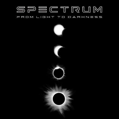 From Light to Darkness von Spectrum