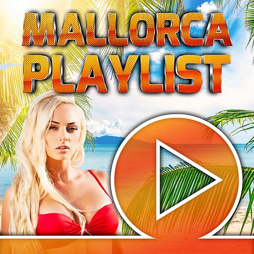 Mallorca Playlist 2018 von Various Artists