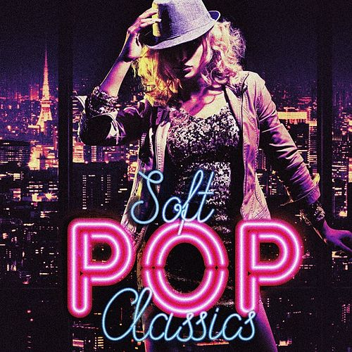 Soft Pop Classics de Various Artists