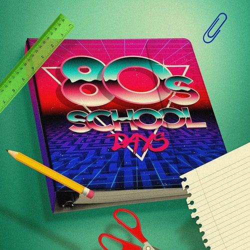 80s School Days von Various Artists