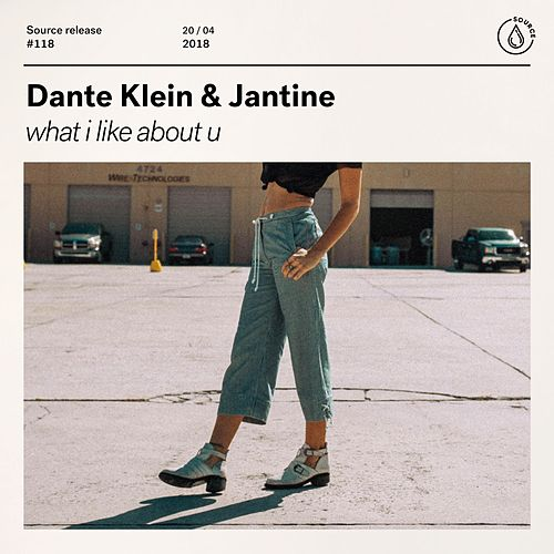 What I Like About U de Dante Klein