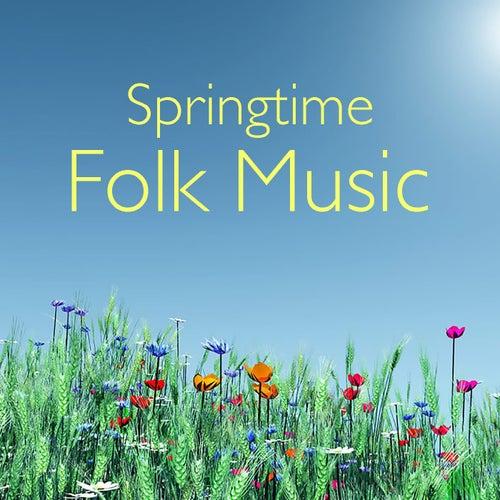Springtime Folk Music by Various Artists