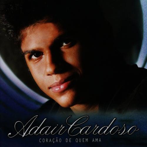 Coração de Quem Ama de Adair Cardoso