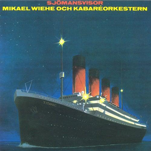 Sjömansvisor fra Mikael Wiehe