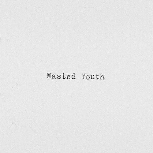 Wasted Youth by Sody