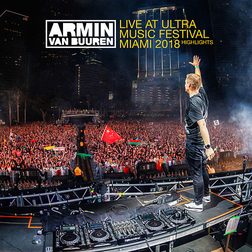 Live at Ultra Music Festival Miami 2018 (Highlights) de Various Artists