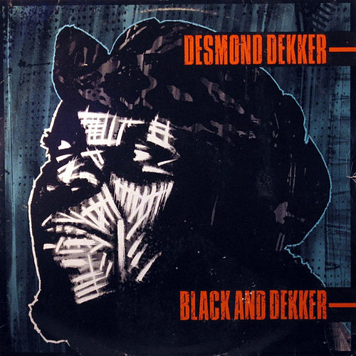 Black And Dekker de Desmond Dekker