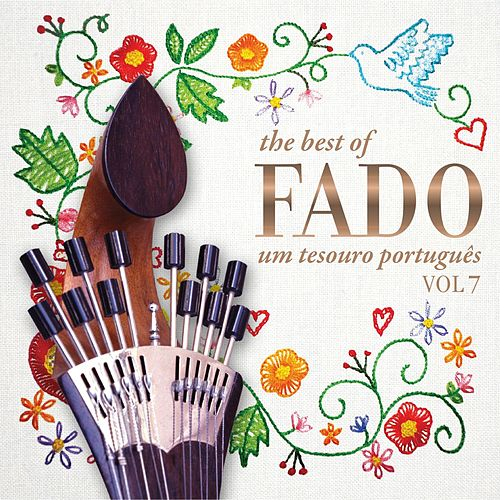 The Best of Fado - Um Tesouro Português - Vol.7 by Various Artists